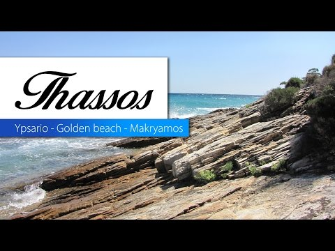 Thassos - Ypsarion - Golden beach - Travel Guide