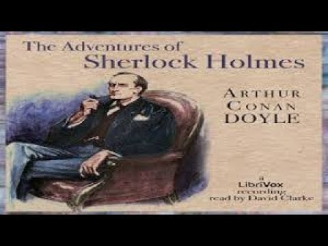 The Adventures of Sherlock Holmes P1 of 3