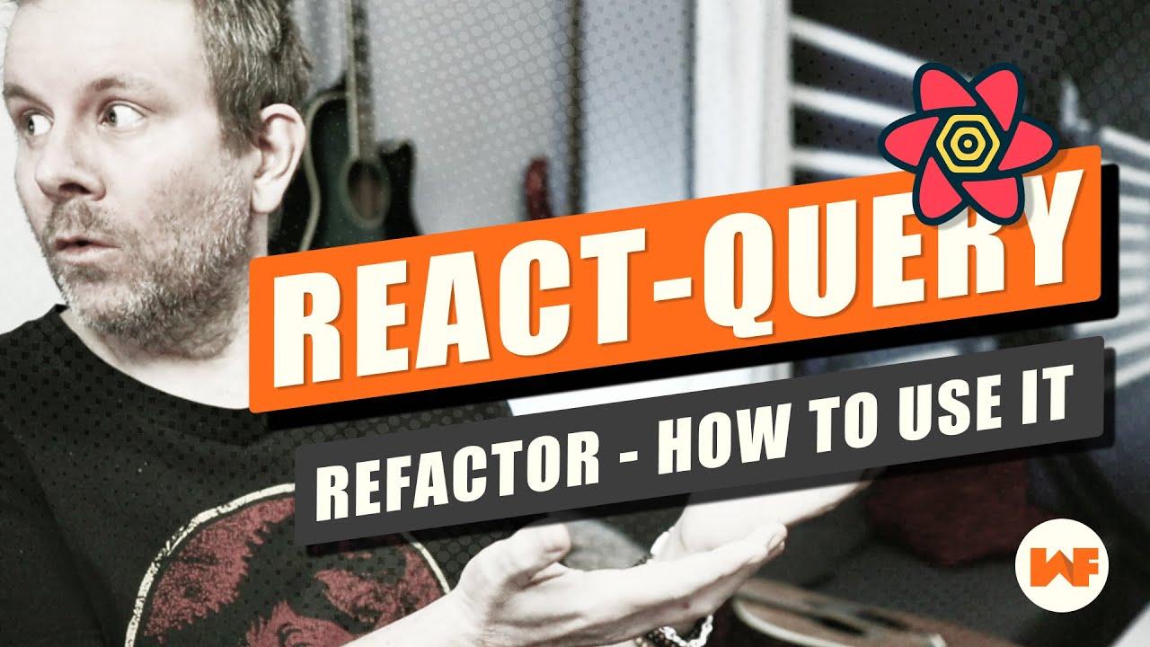 React Query v3 - Refactor an app into using React-Query
