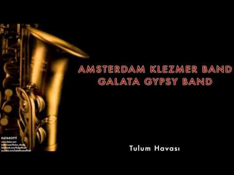 Amsterdam Klezmer Band & Galata Gypsy Band - Tulum Havası