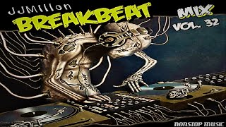 Breakbeat Mix 32. Temazos Breaks! #breakbeat