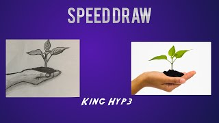 Hand Holding Plant Speed Draw - King Hyp3