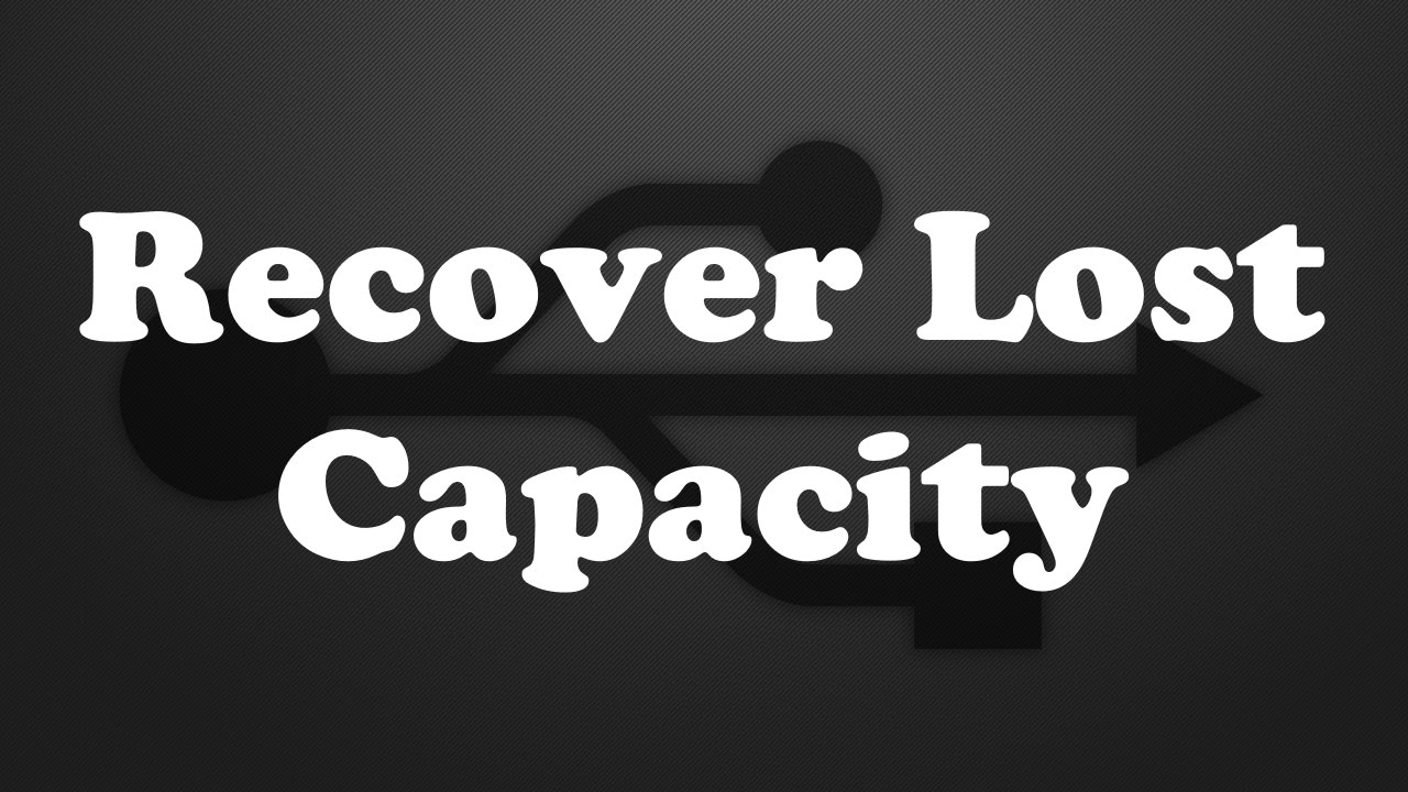 How To Recover Lost Capacity On A USB Drive Or SD Card
