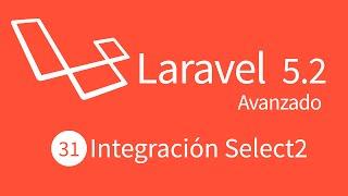 31. Curso Avanzado Laravel 5.2 : Integración Select2