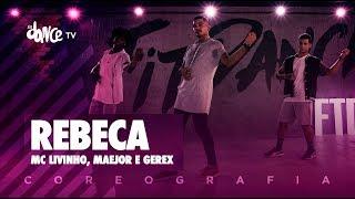 Baixar Rebeca - MC Livinho, Maejor e Gerex  | FitDance TV (Coreografia) Dance Video
