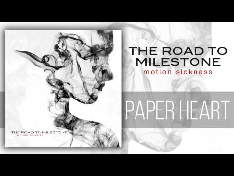 The Road to Milestone - Paper Heart