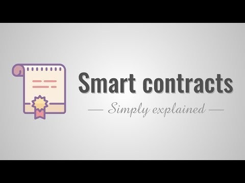 Smart contracts - Simply Explained