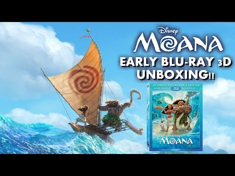 MOANA - EARLY BLURAY 3D UNBOXING!