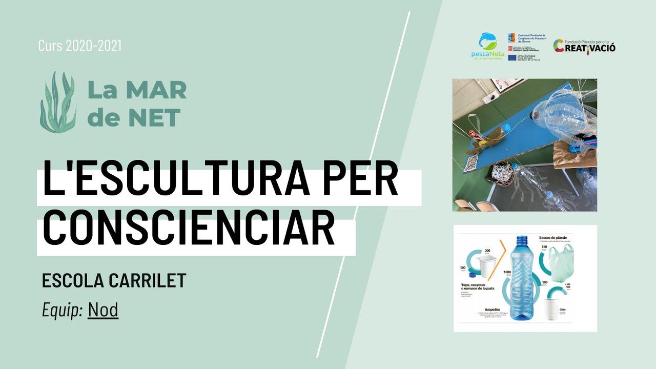 """""""Escultura per conscienciar"""" - Escola Carrilet"""