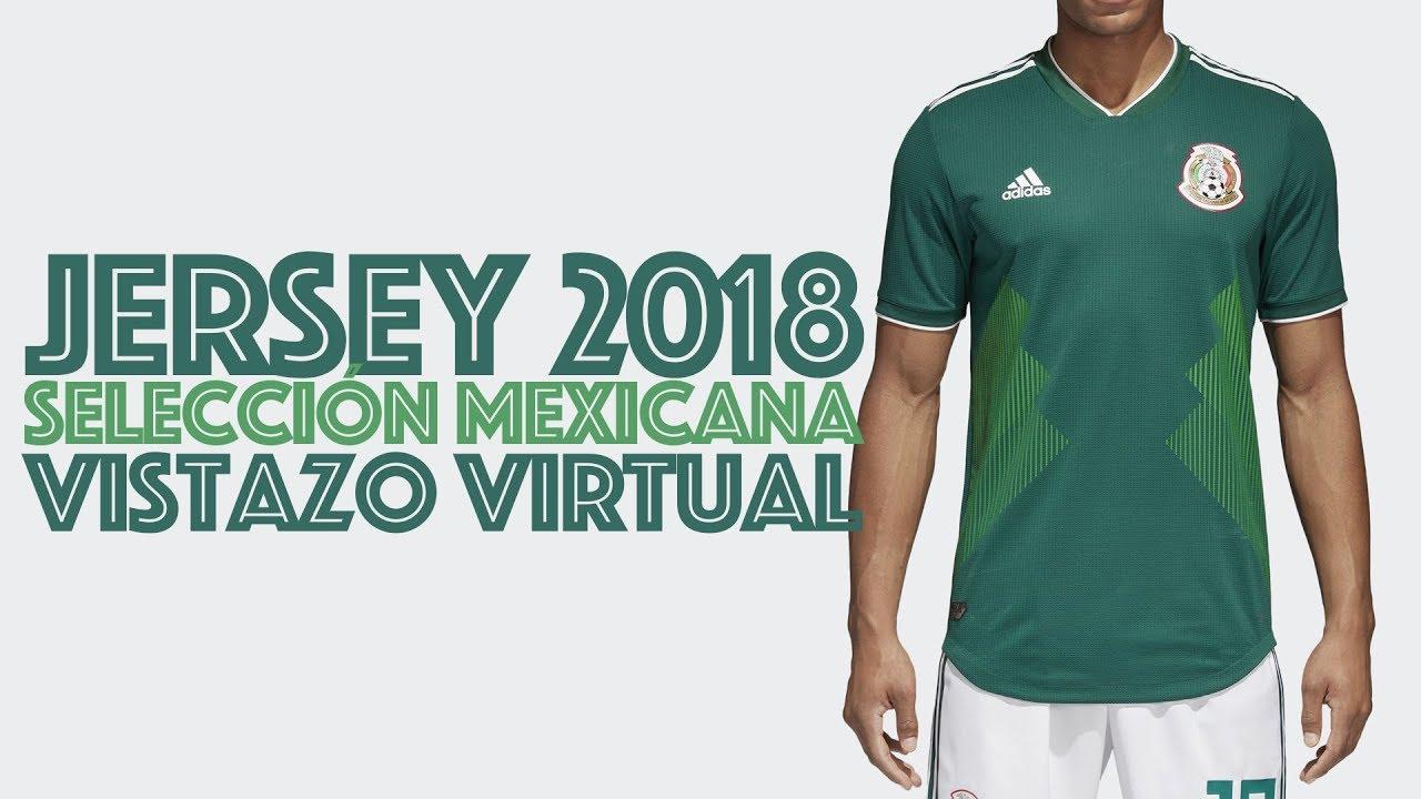 Vistazo virtual al jersey local 2018 de la Selección Mexicana - YouTube aa846e07820a6
