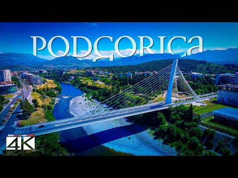 【4K】Podgorica from Above - Capital of MONTENEGRO 2020 | Cinematic Wolf Aerial™ Drone Film
