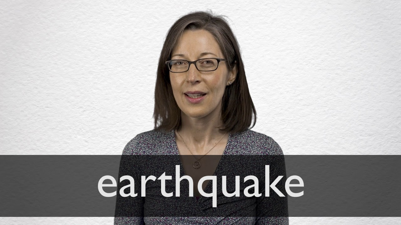 How to pronounce EARTHQUAKE in British English