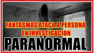 Fantasma Ataca a Persona, Investigacion Paranormal Agua Prieta Son.