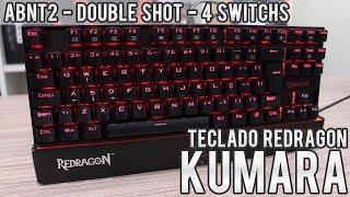 Redragon Kumara ABNT2 « Um dos melhores teclados MECÂNICOS CxB agora em Double Shot e em 4 Switchs!