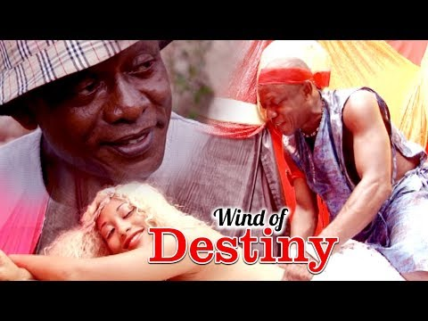 WIND OF DESTINY - LATEST NIGERIAN NOLLYWOOD MOVIES - TRENDING NIGERIAN MOVIES