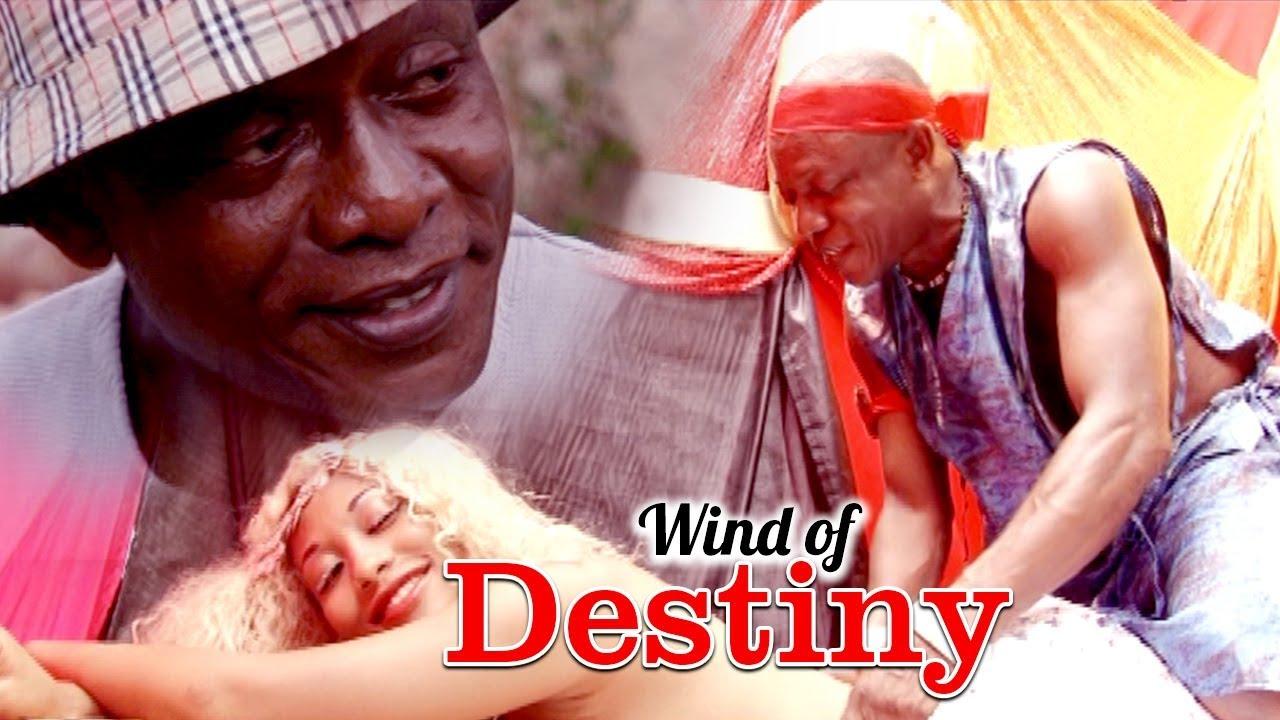 Download WIND OF DESTINY - LATEST NIGERIAN NOLLYWOOD MOVIES - TRENDING NIGERIAN MOVIES