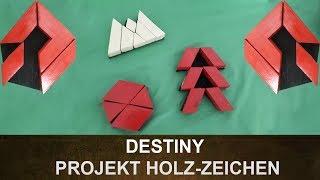 Destiny: Community Projekt Holz-Zeichen / Warlock, Titan, Jäger Zeichen (Deutsch/German)