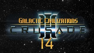 Galactic Civilizations 3 Crusade #14 HUGE BATTLESHIP TIME - Let