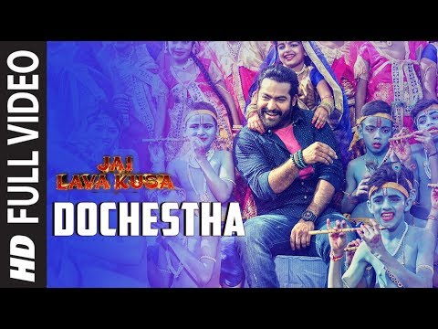 Dochestha Full Video Song | Jai Lava Kusa...