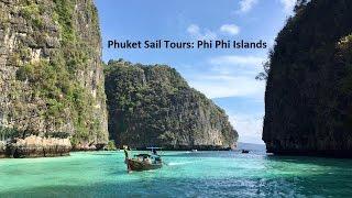 Phuket Sail Tours: Phi Phi Islands 2017