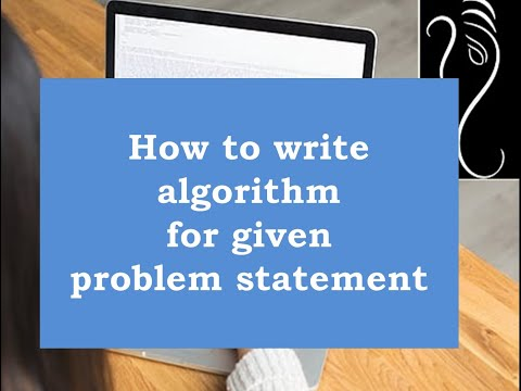 How to write Algorithm for given problem statement ( including functions ).