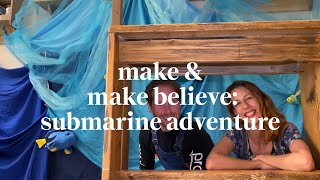 Submarine Adventure | Make & Make Believe Class | Learn at home with Maggie & Rose