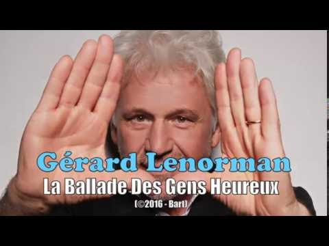 Gérard Lenorman - La Ballade Des Gens Heureux (Karaoke )
