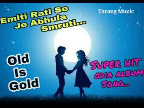 Emiti-rati-se-j-abhula-smruti odia hit album song.
