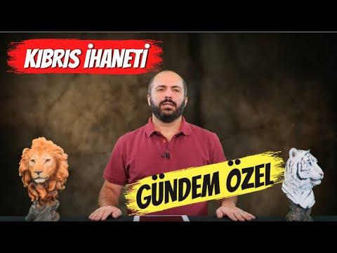 KIBRIS İHANETİ - GÜNDEM ÖZEL