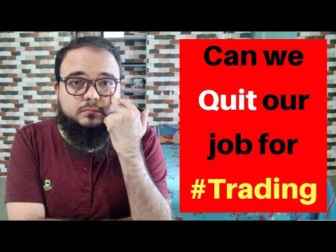 Can we Quit job for Crypto or Forex Trading ?
