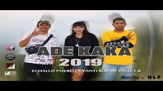 Ade Kaka  Mv_yanti Buran Feat N.o.t.b X Ec
