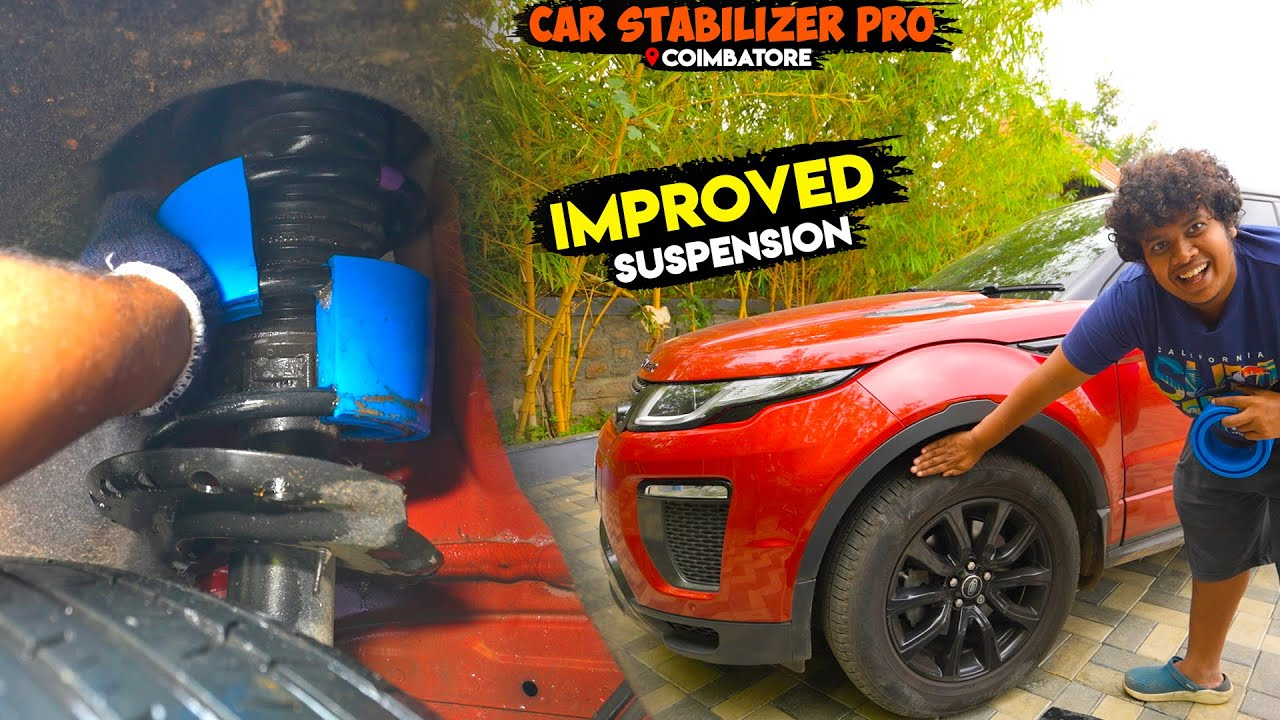 Easy fix Car Stabilizer Pro in RangeRover Evoque - Irfan's View