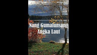 Video Victor Hutabarat - Nang Gumalunsang Angka Laut (Instrumental With Lyrics) download MP3, MP4, WEBM, AVI, FLV April 2018