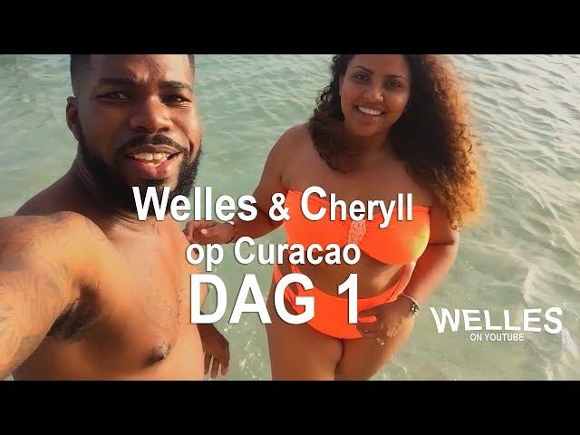 Welles en Cheryll op Curacao (Dag1)