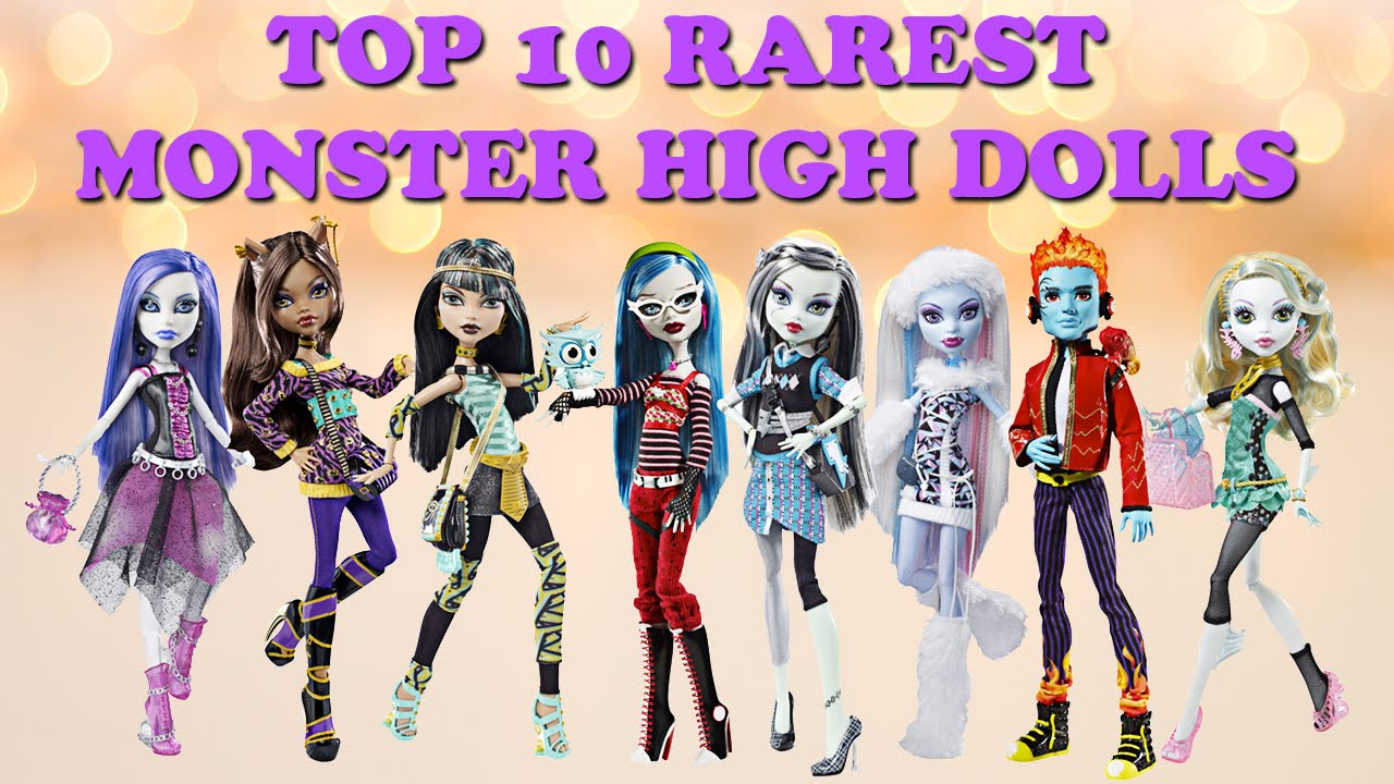 Uncategorized Monster Dolls top 10 rarest and most expensive monster high dolls youtube dolls
