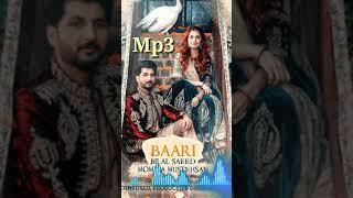 Only Audio Baari by bilal saeed and momina mustehsan  Mp3 song