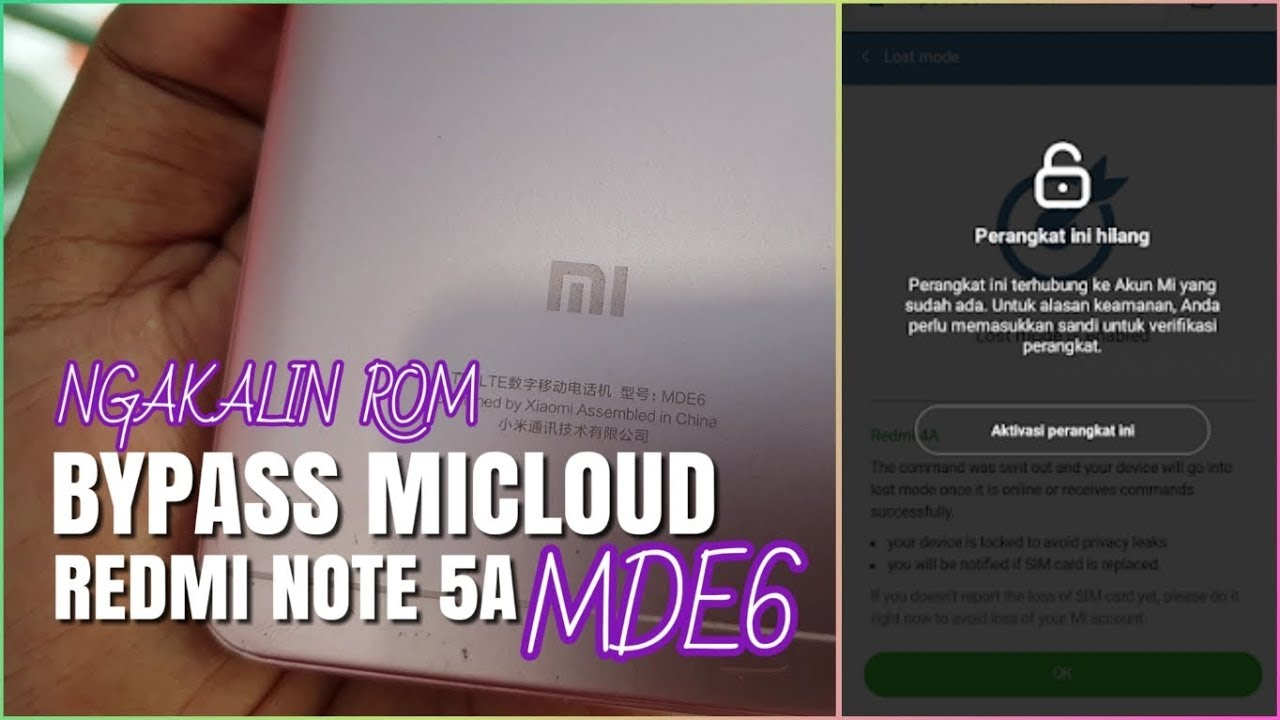 Si BANDEL!! BYPASS MICLOUD REDMI NOTE 5A UGGLITE MDE6 DAN MDT6, MICLOUD  CLEAN SENSOR FIX ALL