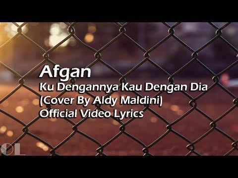 Afgan - Ku Dengannya Kau Dengan Dia Lyrics [Cover]