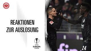 Eintracht - Donetsk | Reaktionen zur Europa League Auslosung