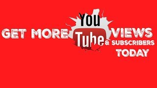 How To Get More Youtube Views And Subscribers - GUARANTEED!!!