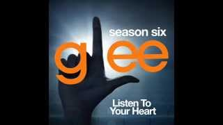 Glee - Listen to Your Heart (DOWNLOAD MP3+LYRICS)