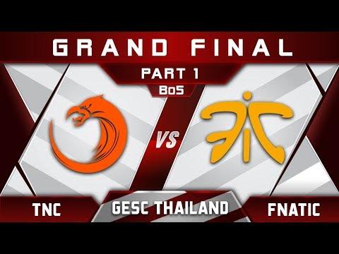 TNC vs Fnatic Grand Final SEA GESC Thailand 2018 Highlights Dota 2 - Part 1