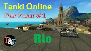 Tanki Online  / Parkour #1 Rio