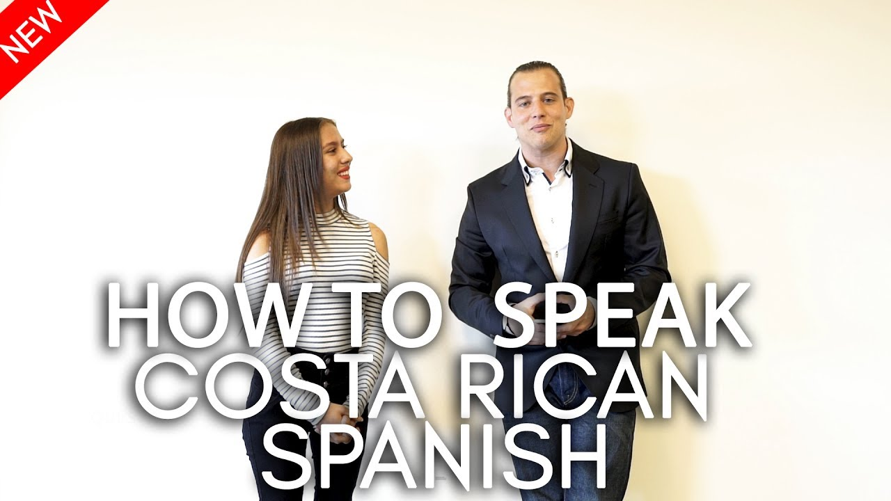 How To Speak Costa Rican Spanish Basic Expressions Youtube