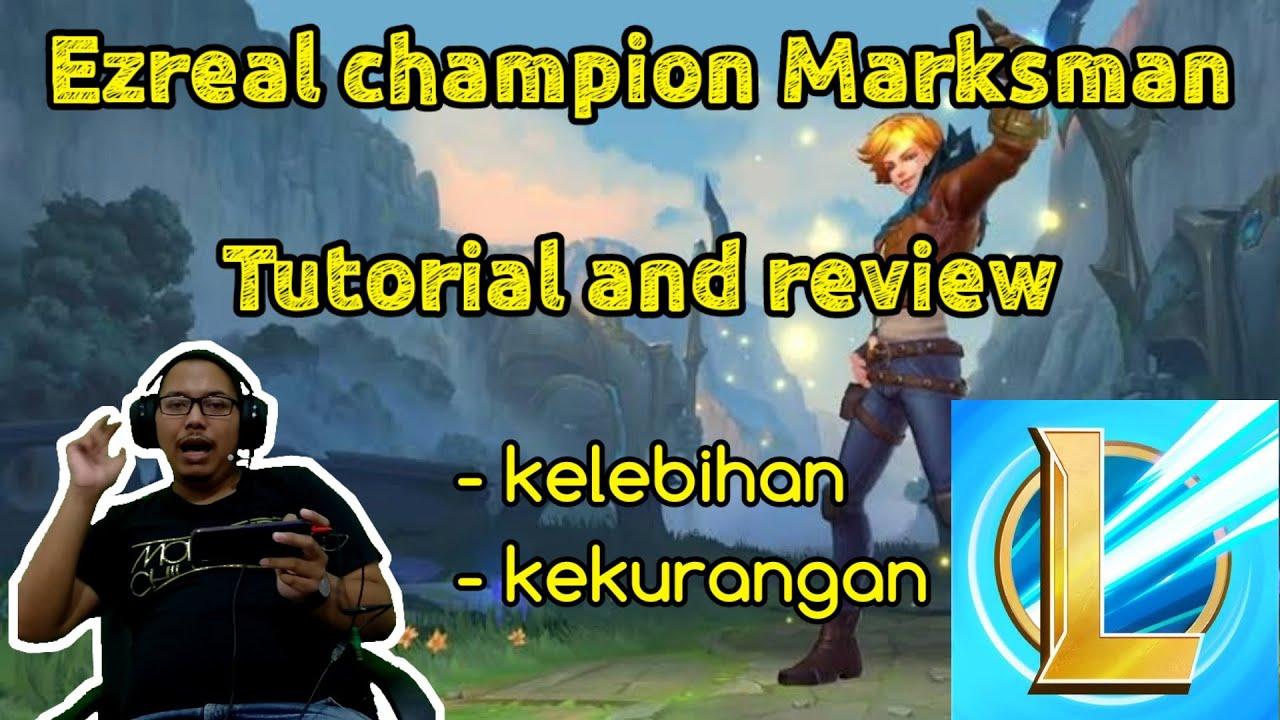 Tutorial champion Ezreal marksman ,  build item Ezreal League of Legends Wild Rift ( LoL Wild Rift )