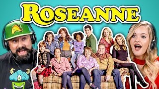 ADULTS REACT TO ROSEANNE TV SHOW REBOOT