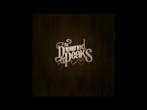 The Drowned Peaks -  Birthday Song