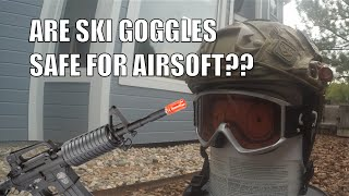 are ski goggles safe for airsoft test