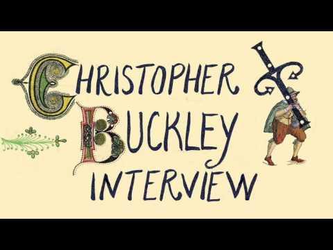 Christopher Buckley Interview