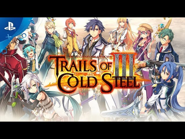 The Legend of Heroes: Trails of Cold Steel III - E3 2019 Old Friends Trailer | PS4